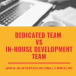 Dedicated Team Vs In-house software development team 2019