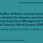 ServiceNow & Nokia sharing innovative CEM solutions for telecoms operators at Telecoms World Summit 2019