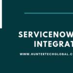 servicenow api integration by huntertech
