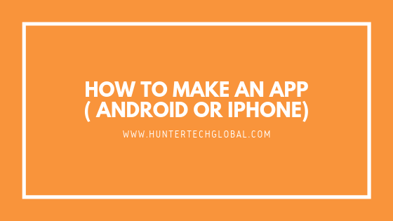 how to make an app for iphone Archives - HunterTech Global