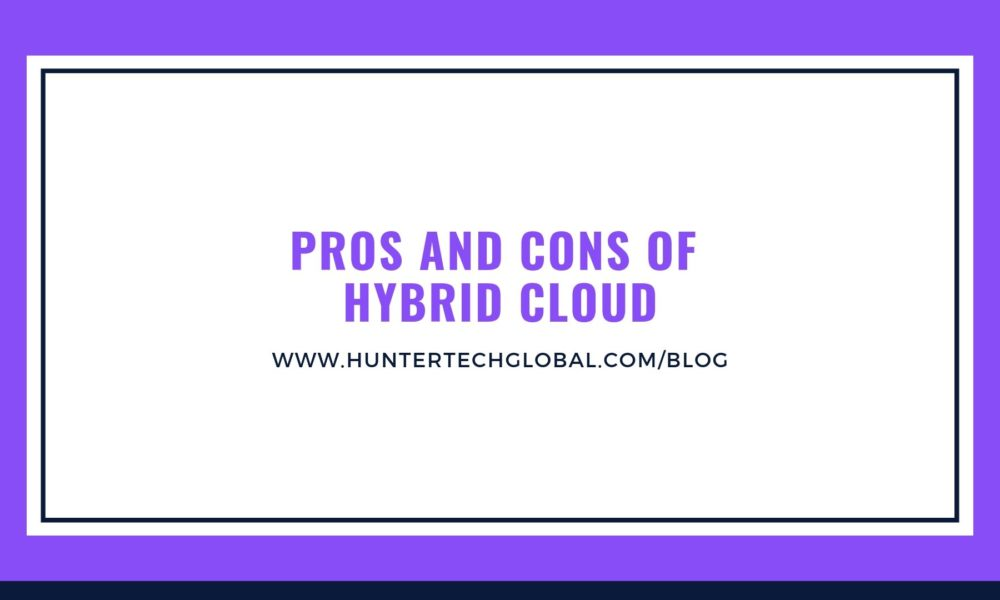 pros and cons of Hybrid cloud