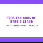 Top Advantages and Disadvantages of Deploying a Hybrid Cloud for Your Enterprise in 2019