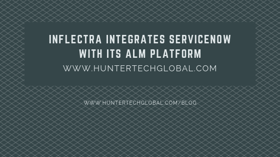 INFLECTRA INTEGRATES SERVICENOW
