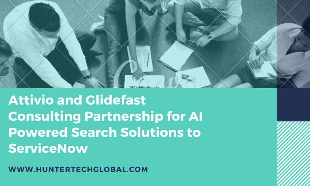 Attivio and Glidefast Consulting Partnership for AI Powered Solutions to ServiceNow
