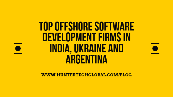 Top Offshore Software Development Firms in India, Ukraine and Argentina