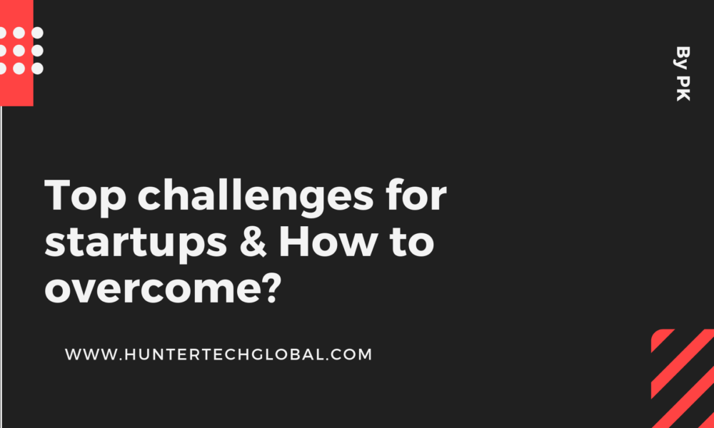 Top challenges for startups
