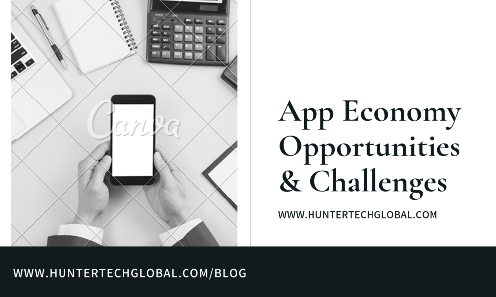 App Economy Opportunities & Challenges 2020