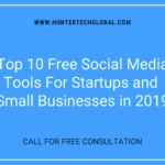 Top 10 Free Social Media Tools For Startups and Small Businesses in 2019