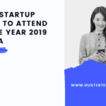 Top 10 Upcoming Startup Events To Attend For The Year 2019 In India